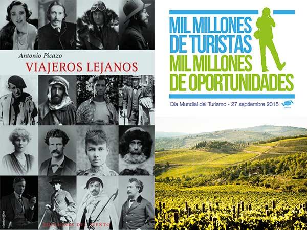 DÍA MUNDIAL DEL TURISMO, «VIAJEROS LEJANOS» Y TURISMO DE CINE (DESTINOS VITIVINÍCOLAS)
